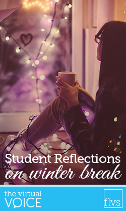 Winter Break Reflections