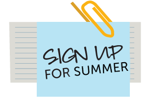 Sign Up for Summer